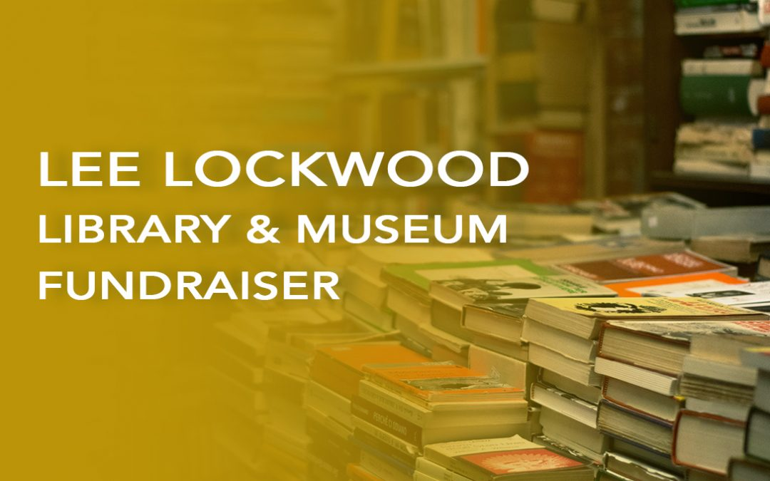 Lee Lockwood Library and Museum Fundraiser