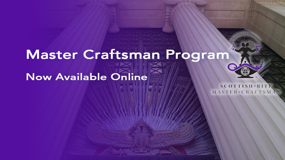 Scottish Rite Master Craftsman Program Now Available Online