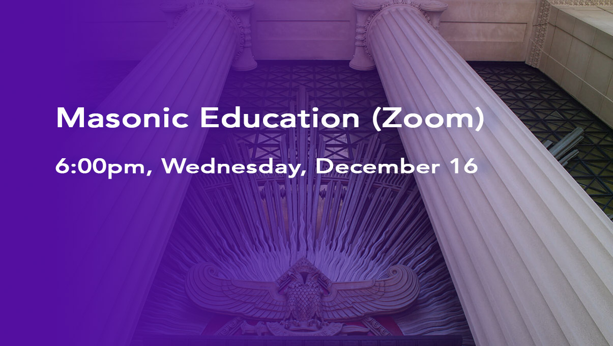 Masonic Education Zoom Call December 16